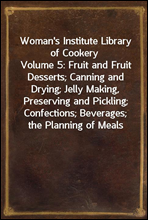 Woman's Institute Library of CookeryVolume 5